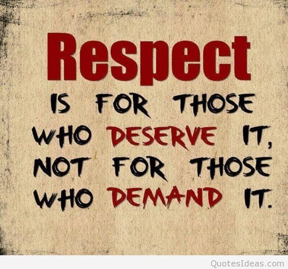 Quotes Related To Respect: A Lesson On Respect